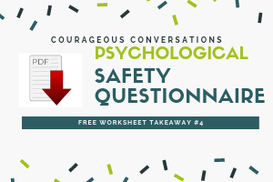 Psychological safety questionnaire